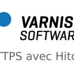 Varnish HTTPS avec Hitch